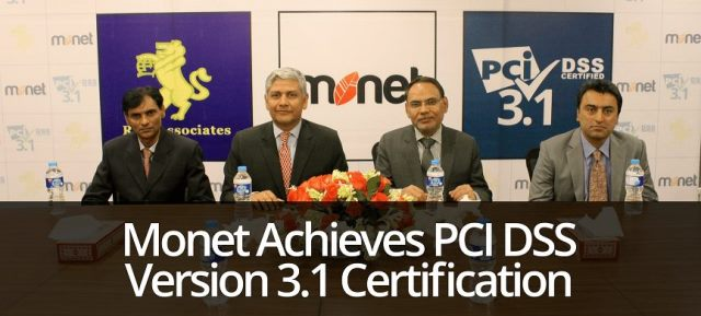 Monet enhances data security through PCI DSS 3.1 Certification