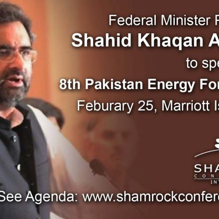 Minister Shahid Khaqan Abbasi to deliver Keynote at Pakistan Energy