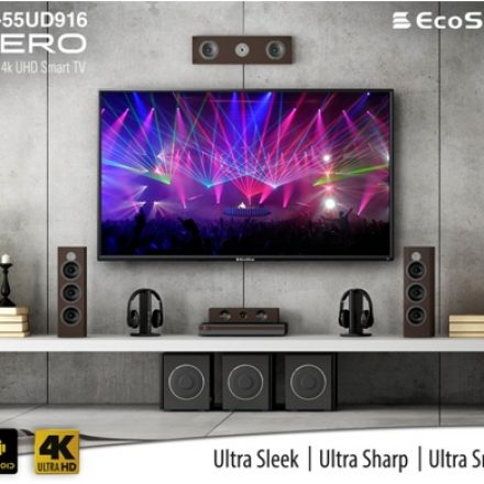 EcoStar Series of 4K UHD LED TVs' for Everyone