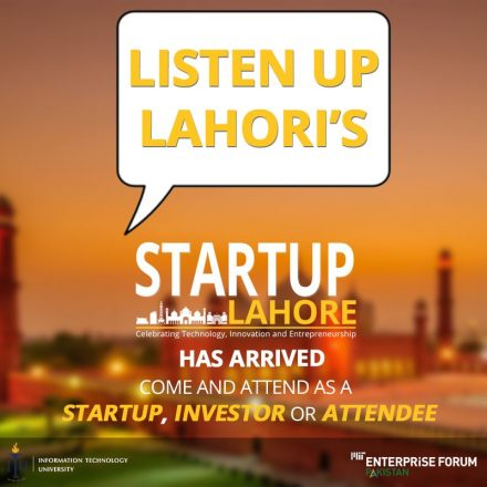'Startup Lahore' is going to Bring the Finest Techpreneurs to Lahore soon