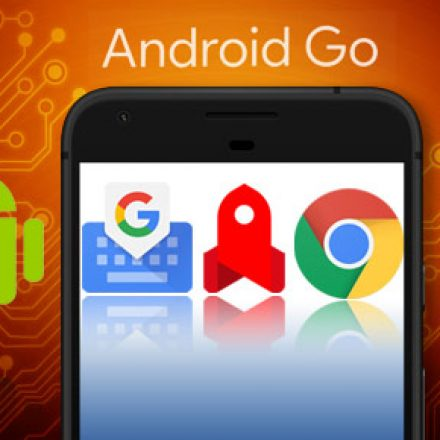 Android Go – OS for those who cannot afford the luxuries of a flagship smartphone