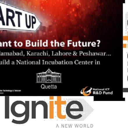 IGNITE declared establishment of international standard Incubation Center in Quetta