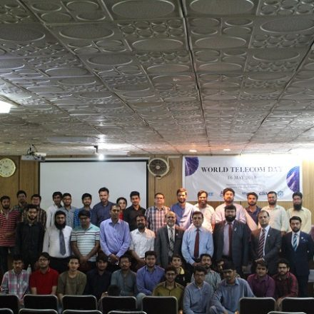 IEEE COMSOC Lahore Chapter Celebrated World Telecom Day 2018 in Pakistan