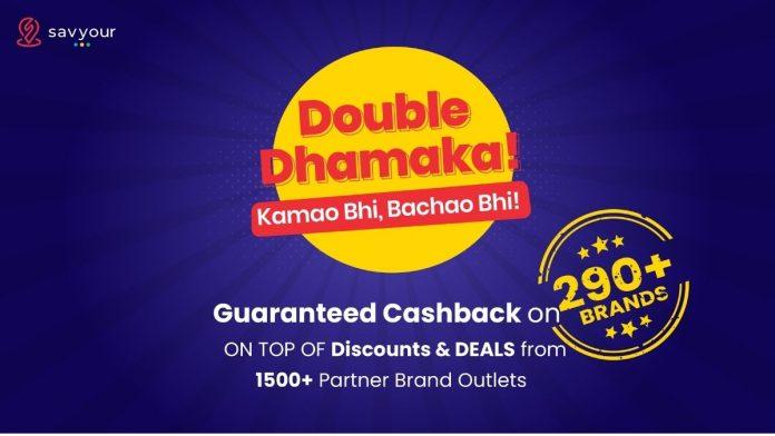 Savyour Launches Cashback on 290+ Brands - Kamao Bhi, Bachao Bhi!