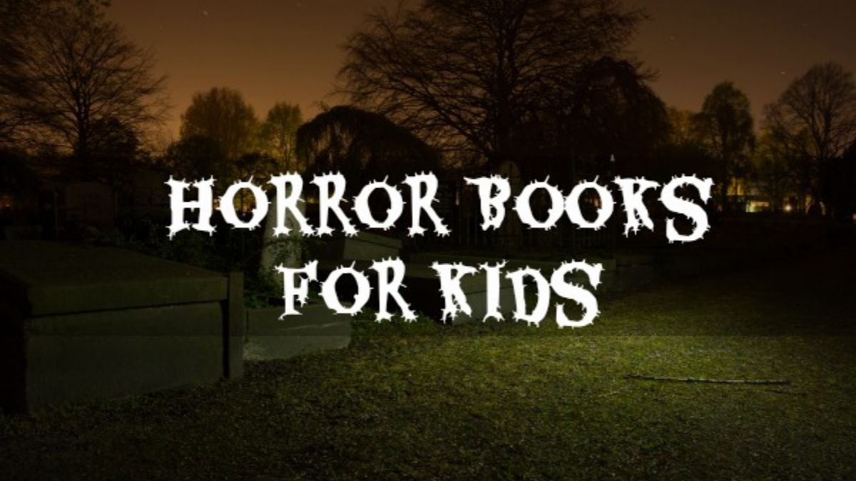 Horror Books For Kids